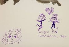 My boyfriend and I celebrated our anniversary, so it was a late night, and so only stick figures showed themselves in my drawing.
